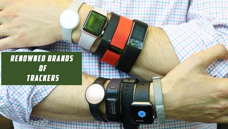 Renowned Brands of fitness Trackers
