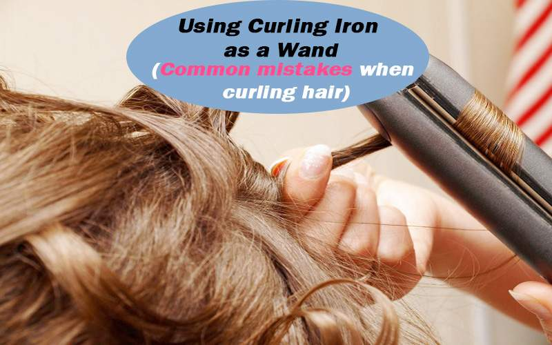 common mistakes while curling hair