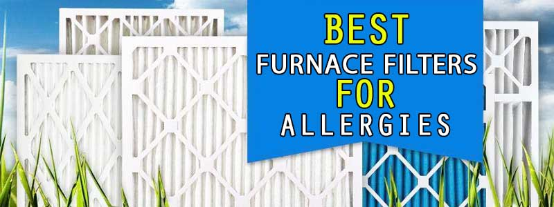 furnace filters for allergies review