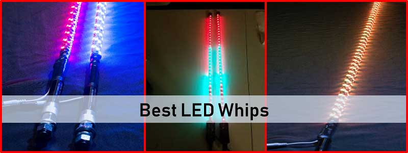 10 Best LED Whips Review and Complete Guide
